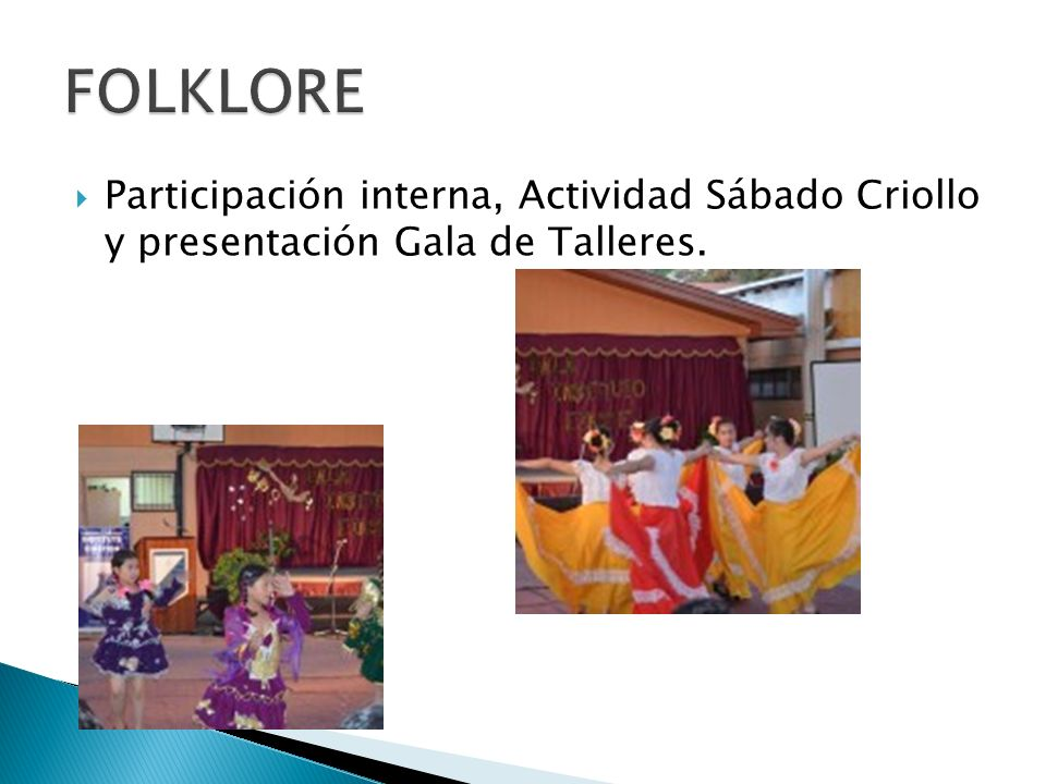 FOLKLORE Participación interna, Actividad Sábado Criollo y presentación Gala de Talleres.