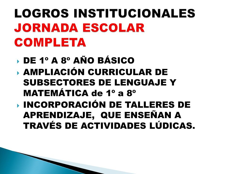 LOGROS INSTITUCIONALES JORNADA ESCOLAR COMPLETA