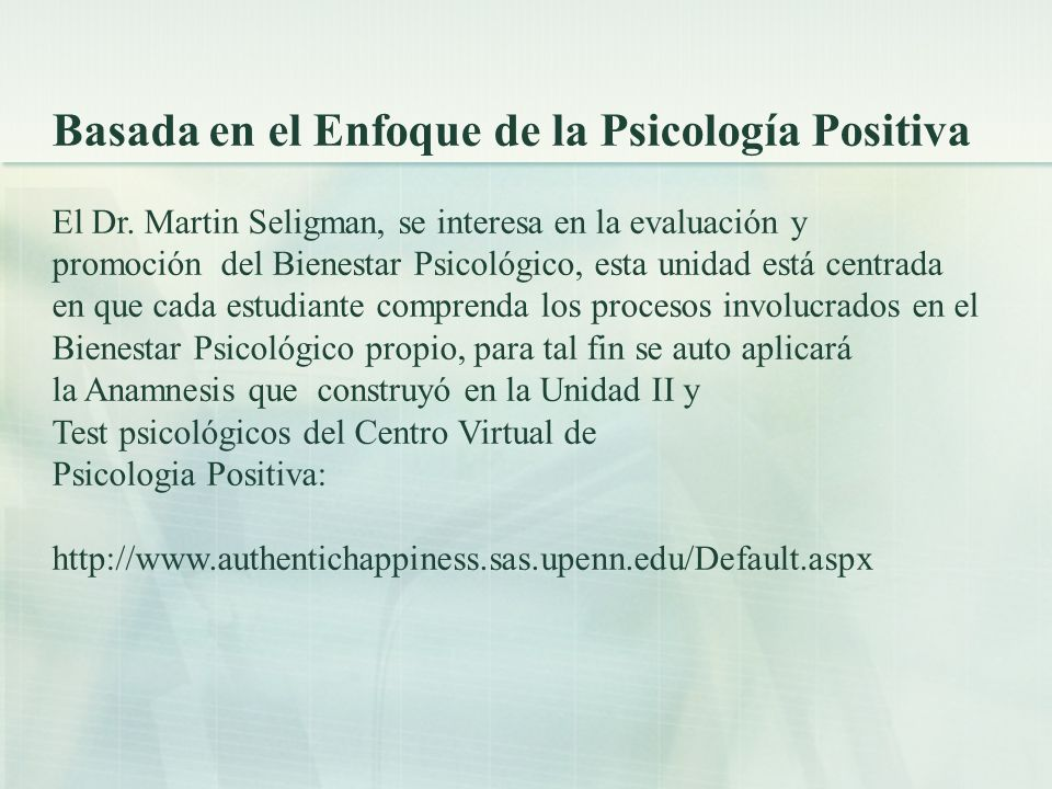 Basada en el Enfoque de la Psicología Positiva