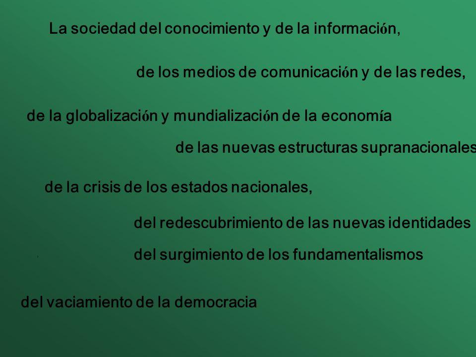 La sociedad del conocimiento y de la información,