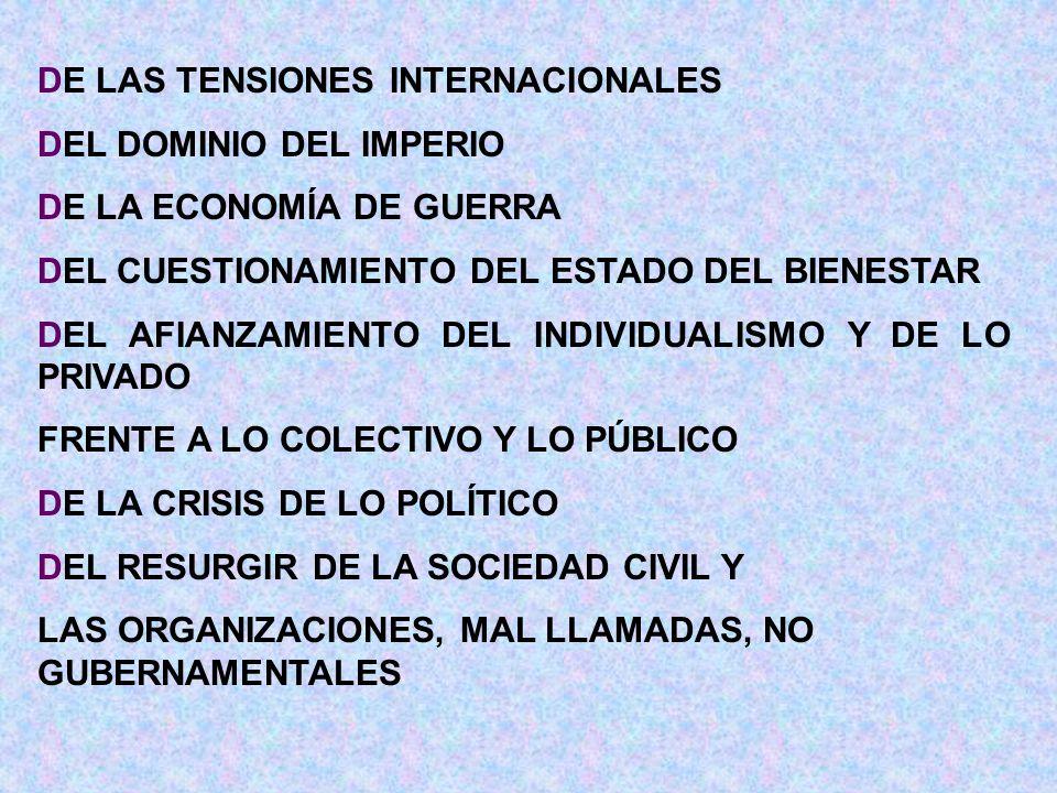 DE LAS TENSIONES INTERNACIONALES