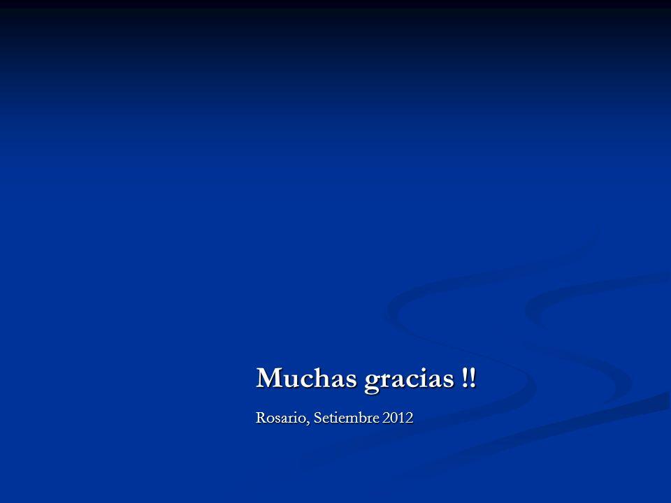 Muchas gracias !! Rosario, Setiembre 2012