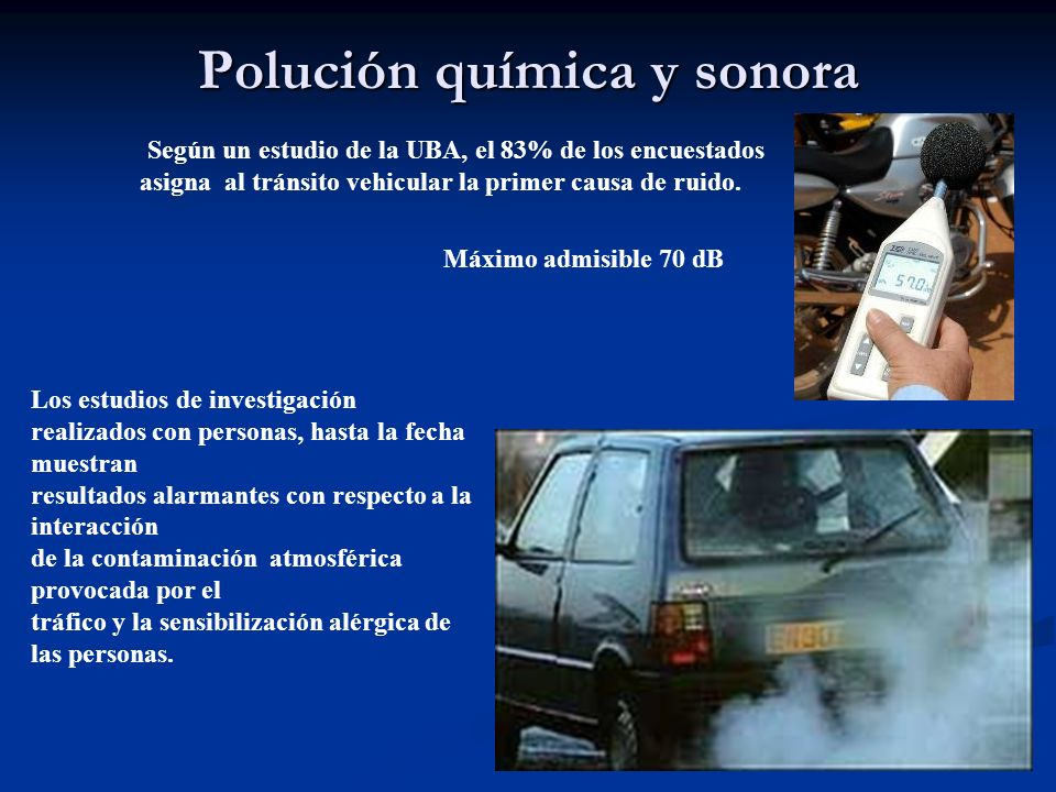Polución química y sonora