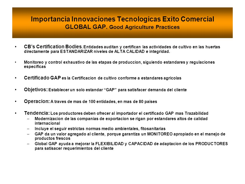 Importancia Innovaciones Tecnologicas Exito Comercial GLOBAL GAP