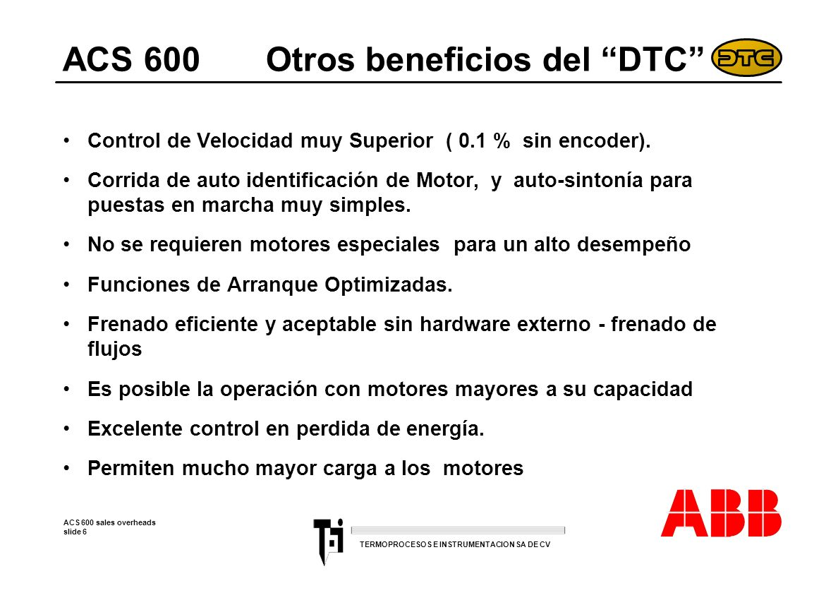 ACS 600 Otros beneficios del DTC
