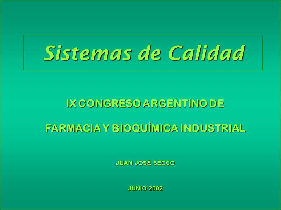 IX CONGRESO ARGENTINO DE FARMACIA Y BIOQUÍMICA INDUSTRIAL