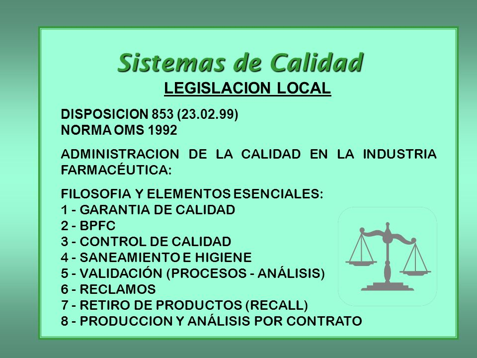 Sistemas de Calidad LEGISLACION LOCAL DISPOSICION 853 (23.02.99)