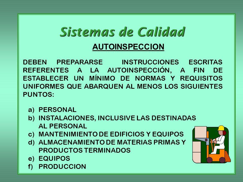 Sistemas de Calidad AUTOINSPECCION a) PERSONAL