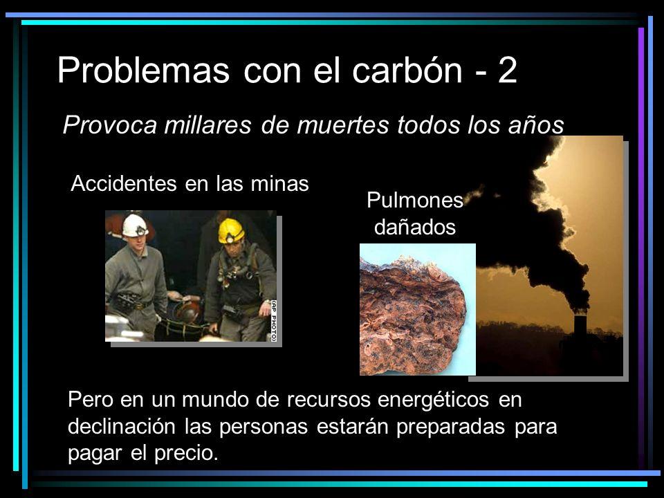 Problemas con el carbón - 2