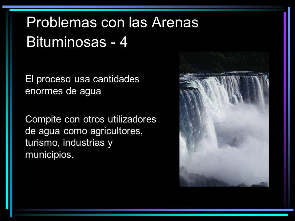 Problemas con las Arenas Bituminosas - 4