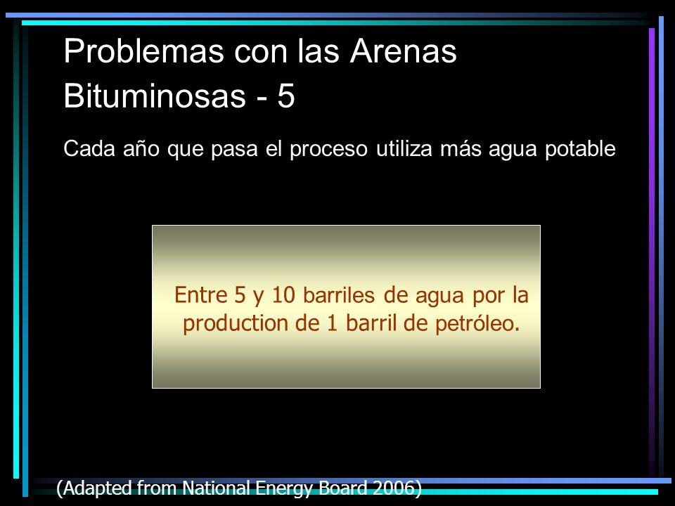 Problemas con las Arenas Bituminosas - 5