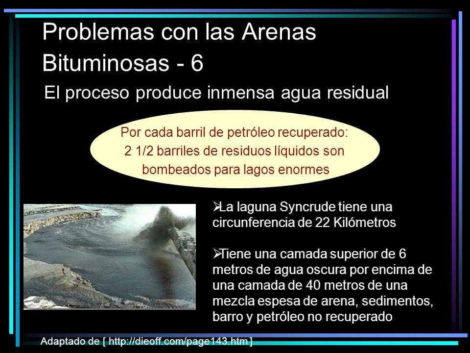 Problemas con las Arenas Bituminosas - 6
