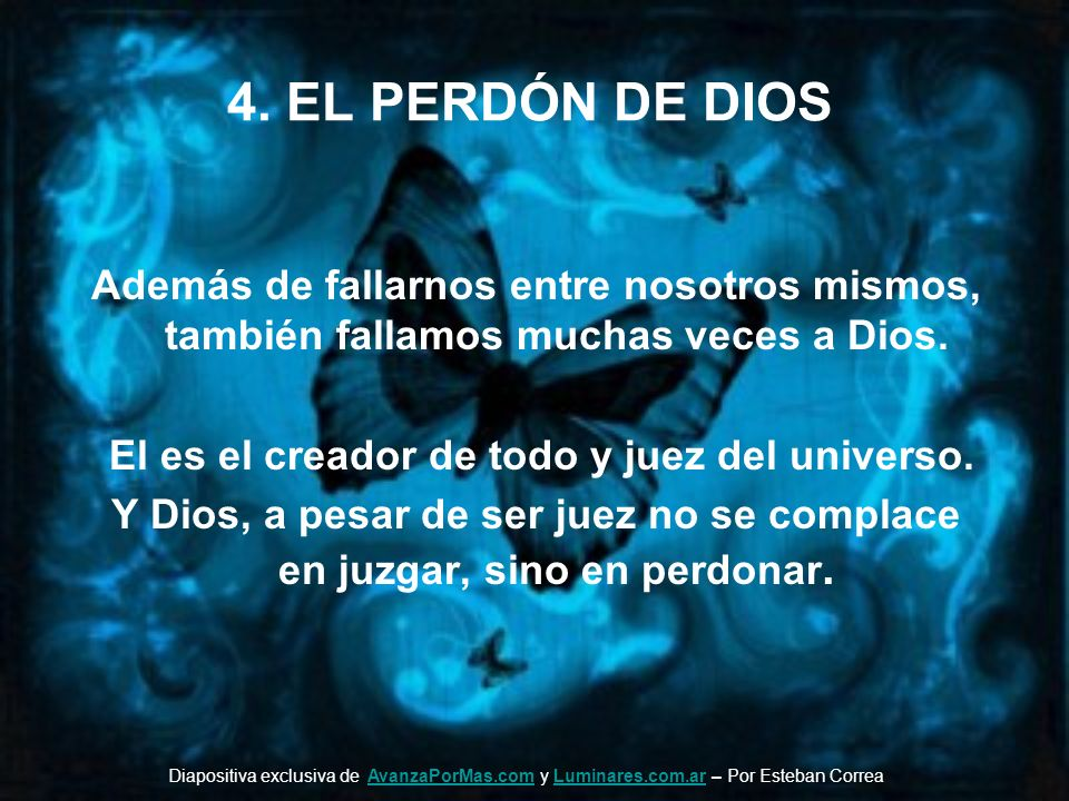 El es el creador de todo y juez del universo.