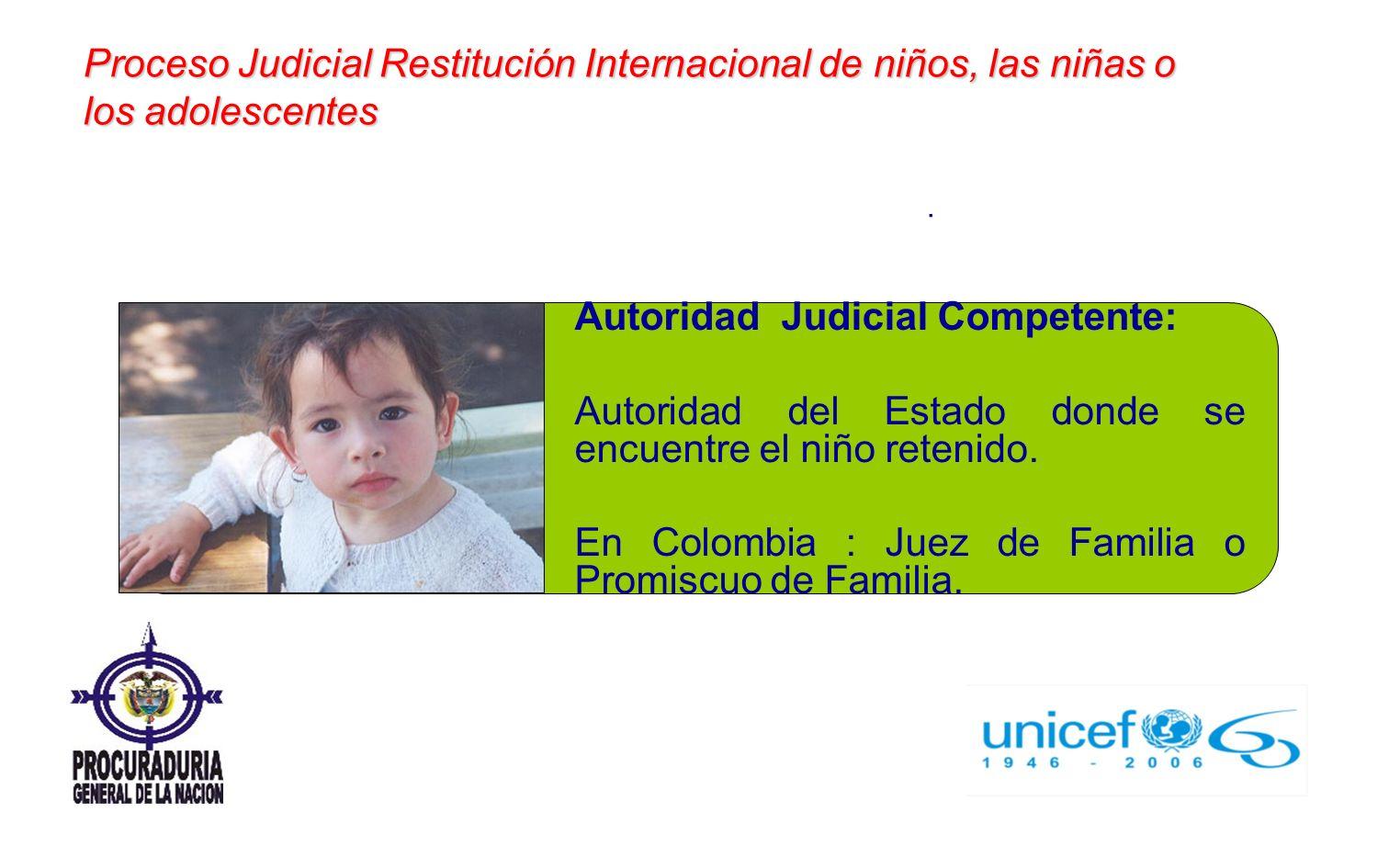 Autoridad Judicial Competente: