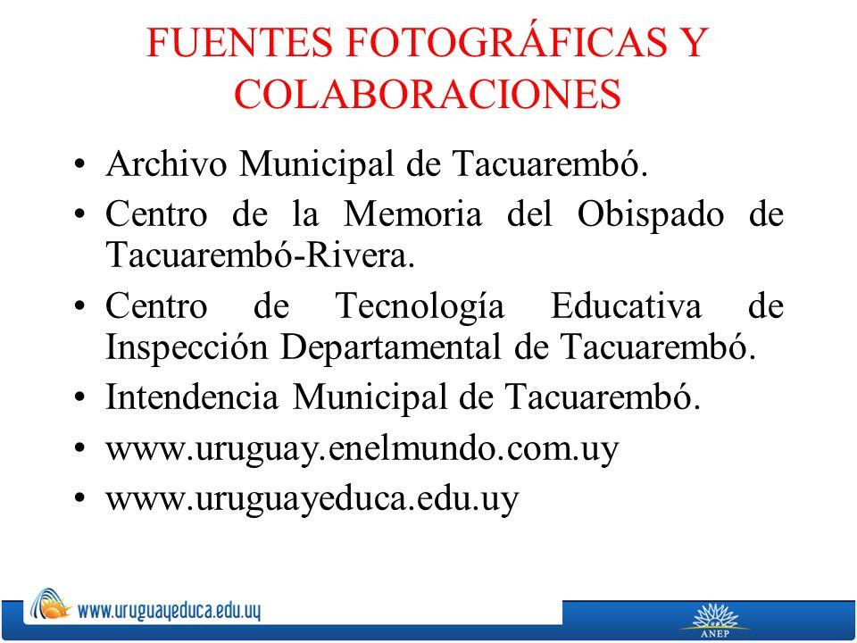 FUENTES FOTOGRÁFICAS Y COLABORACIONES