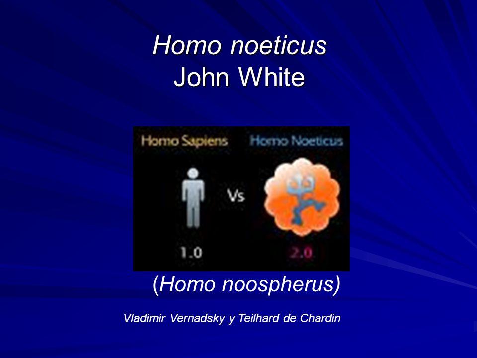 Homo noeticus John White