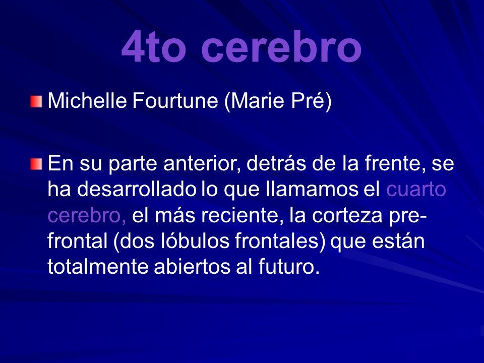 4to cerebro Michelle Fourtune (Marie Pré)