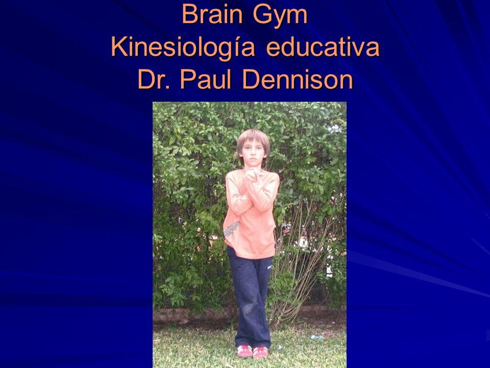 Brain Gym Kinesiología educativa Dr. Paul Dennison