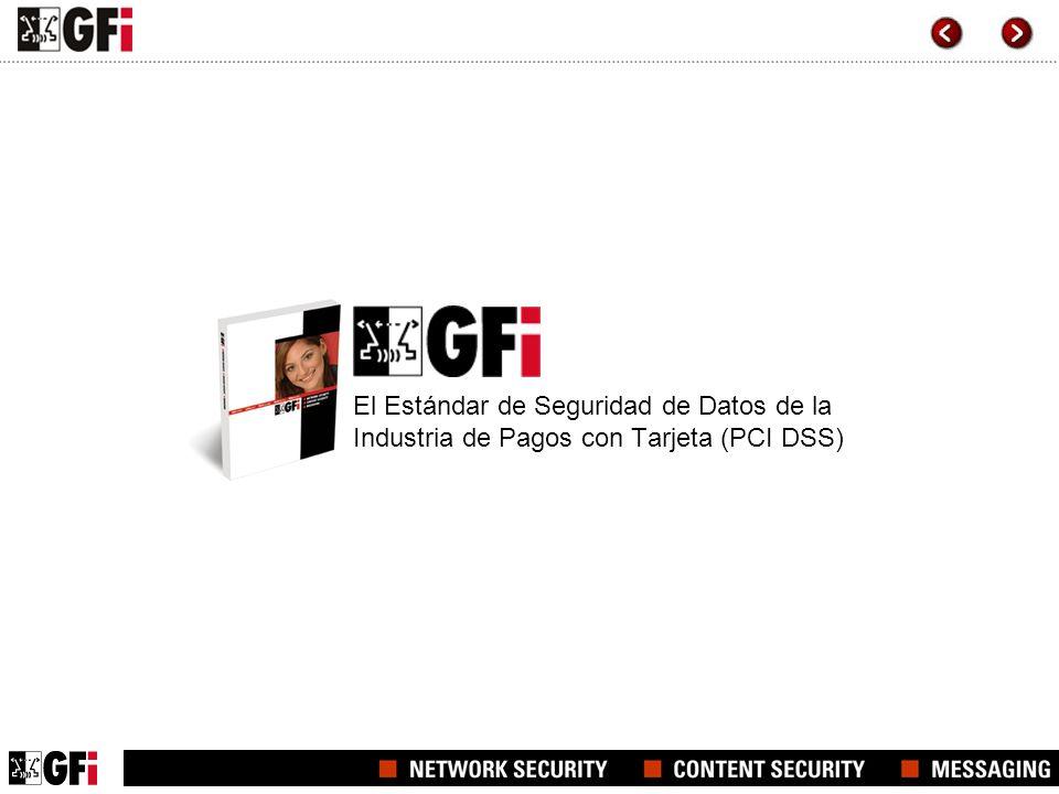 El Estándar de Seguridad de Datos de la Industria de Pagos con Tarjeta (PCI DSS)
