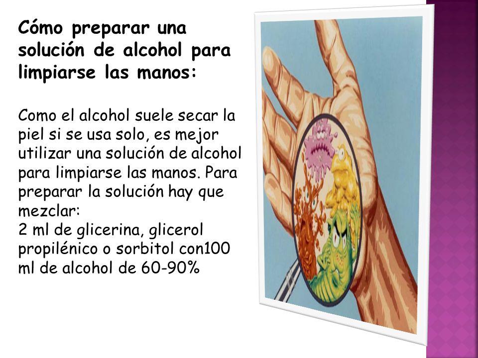 Cómo preparar una solución de alcohol para limpiarse las manos: