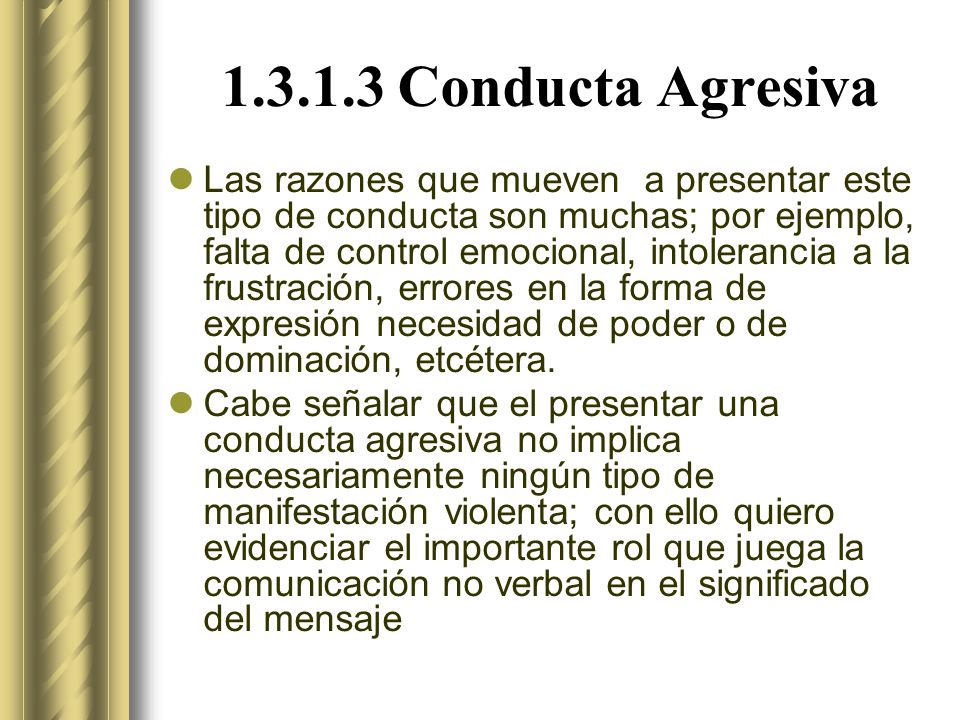 1.3.1.3 Conducta Agresiva