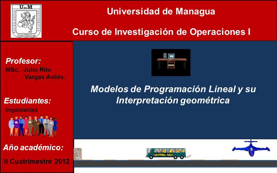 Universidad de Managua Curso de Investigación de Operaciones I