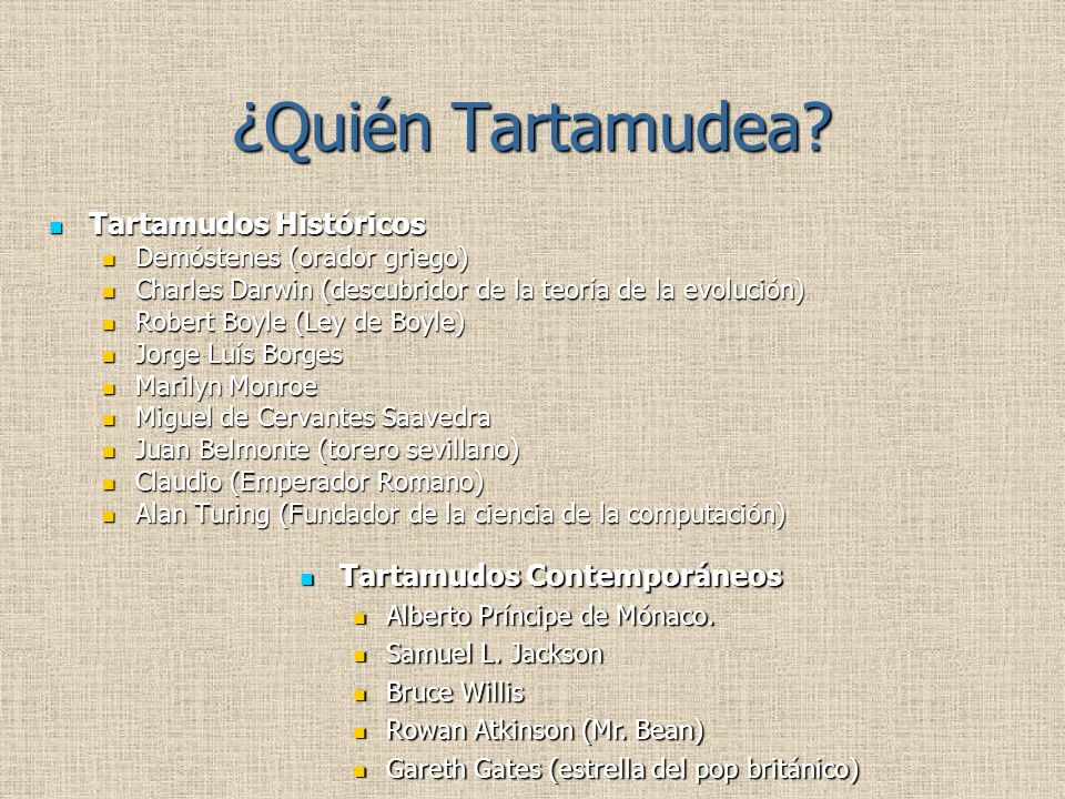¿Quién Tartamudea Tartamudos Históricos Tartamudos Contemporáneos