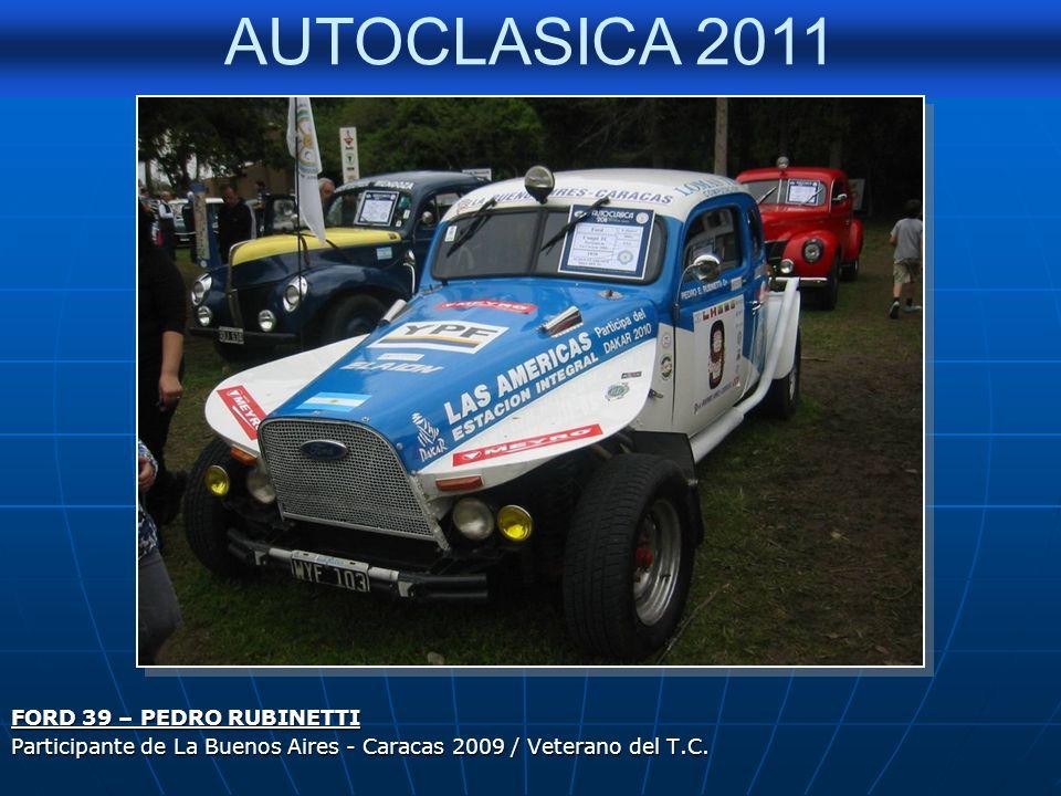 FORD 39 – PEDRO RUBINETTI Participante de La Buenos Aires - Caracas 2009 / Veterano del T.C.