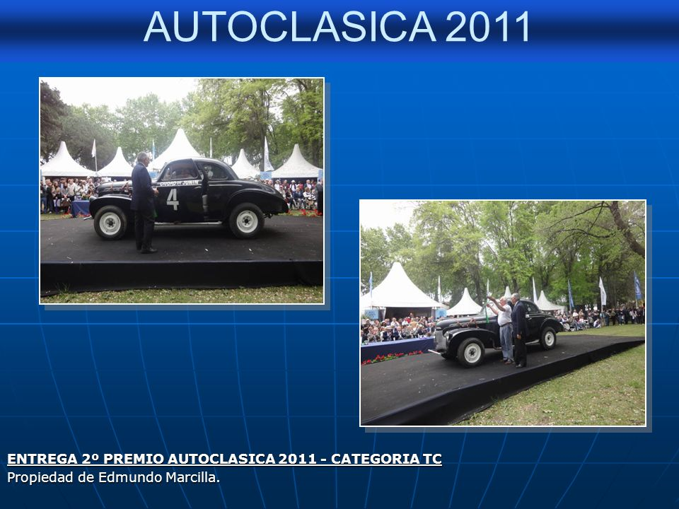 ENTREGA 2º PREMIO AUTOCLASICA 2011 - CATEGORIA TC