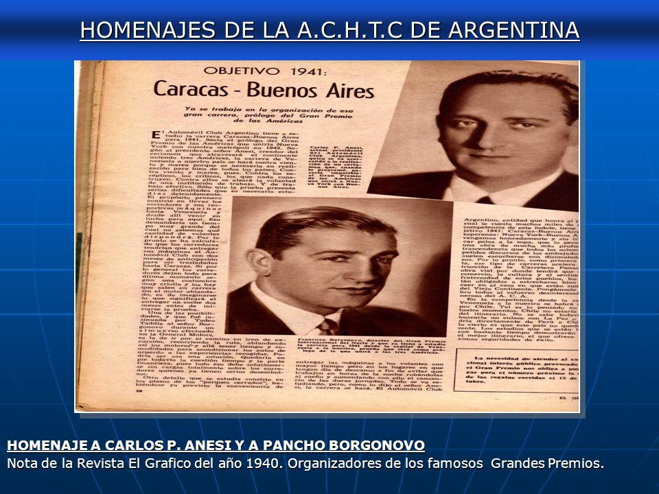HOMENAJES DE LA A.C.H.T.C DE ARGENTINA