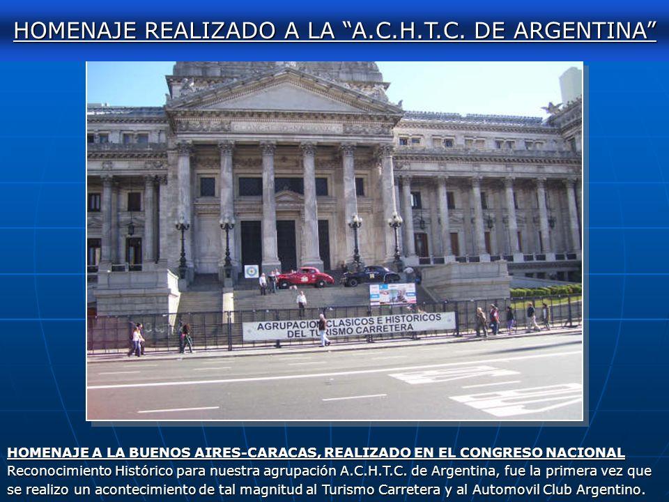 HOMENAJE REALIZADO A LA A.C.H.T.C. DE ARGENTINA