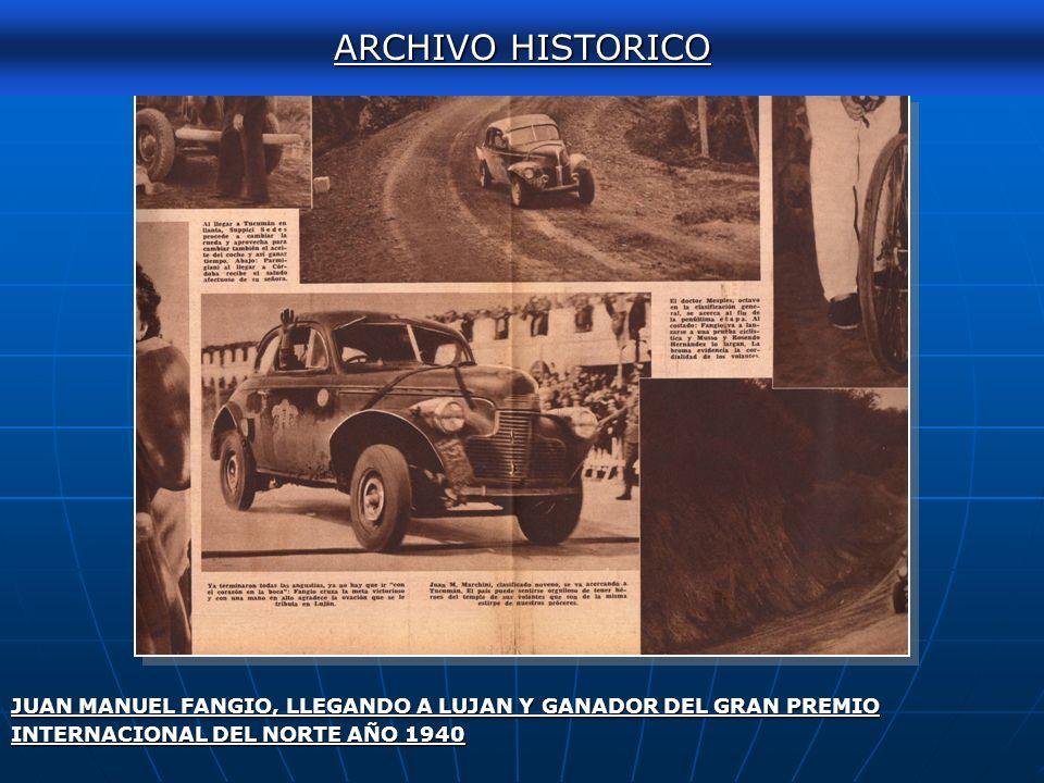 ARCHIVO HISTORICO JUAN MANUEL FANGIO, LLEGANDO A LUJAN Y GANADOR DEL GRAN PREMIO.