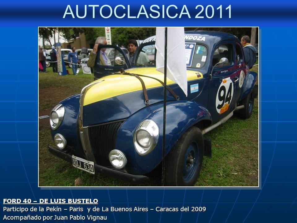 FORD 40 – DE LUIS BUSTELO Participo de la Pekín – Paris y de La Buenos Aires – Caracas del 2009.
