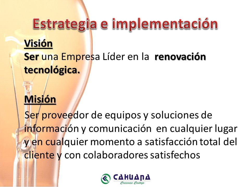 Estrategia e implementación