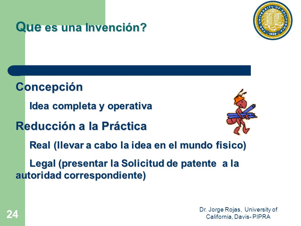 Dr. Jorge Rojas, University of California, Davis- PIPRA