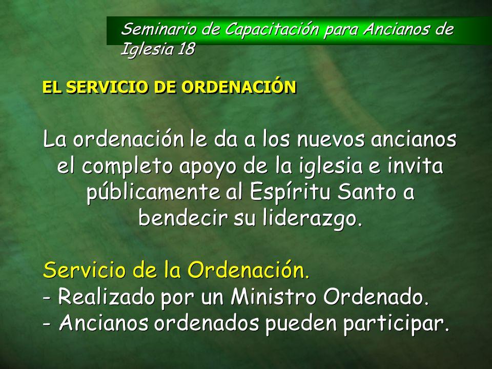 Servicio de la Ordenación. - Realizado por un Ministro Ordenado.