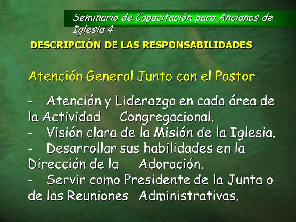 Atención General Junto con el Pastor