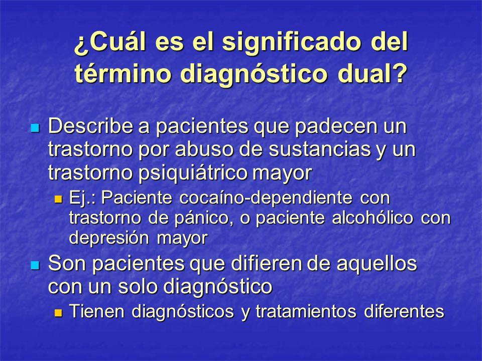 ¿Cuál es el significado del término diagnóstico dual
