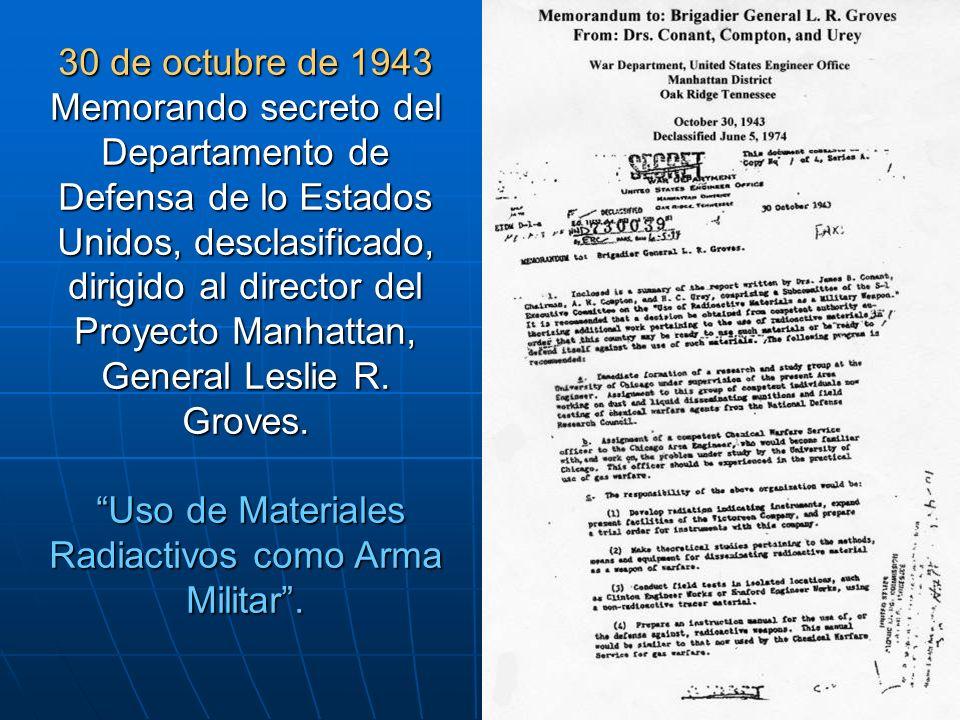 30 de octubre de 1943 Memorando secreto del Departamento de Defensa de lo Estados Unidos, desclasificado, dirigido al director del Proyecto Manhattan, General Leslie R.