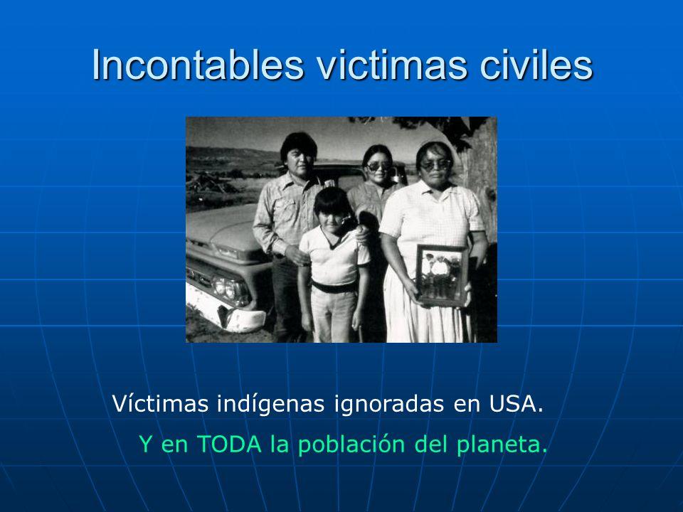 Incontables victimas civiles