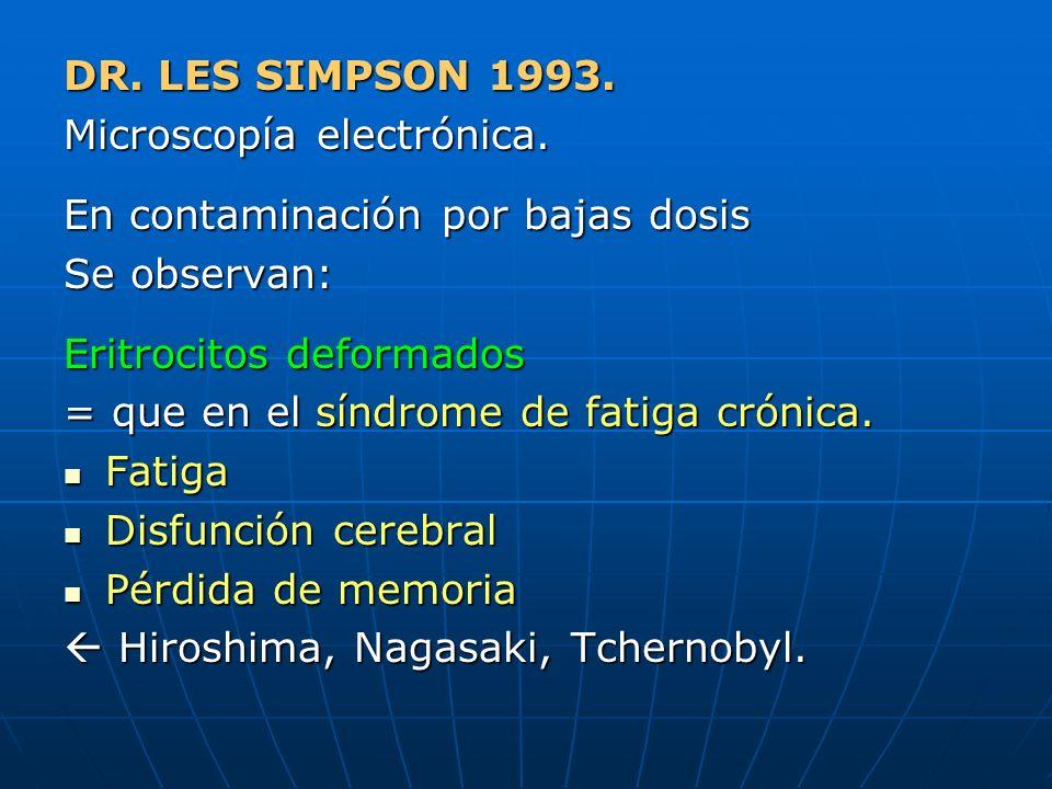 Microscopía electrónica. En contaminación por bajas dosis Se observan: