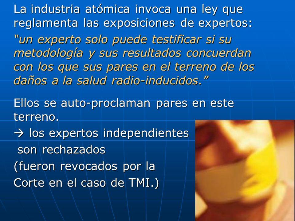 La industria atómica invoca una ley que reglamenta las exposiciones de expertos: