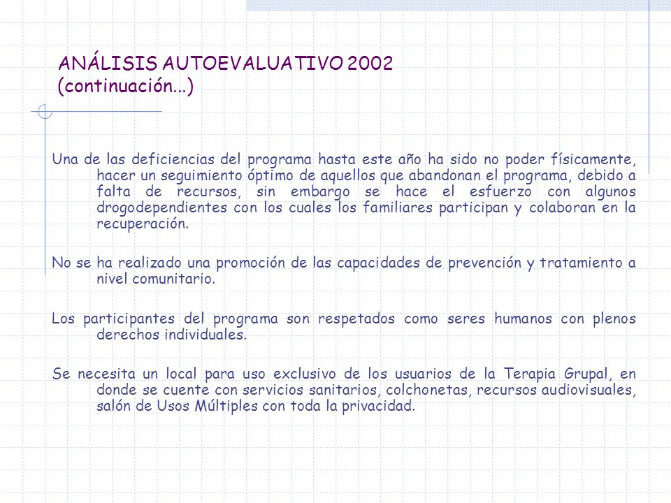 ANÁLISIS AUTOEVALUATIVO 2002 (continuación...)