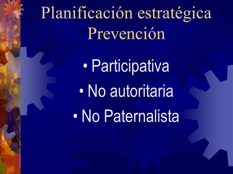 Planificación estratégica Prevención
