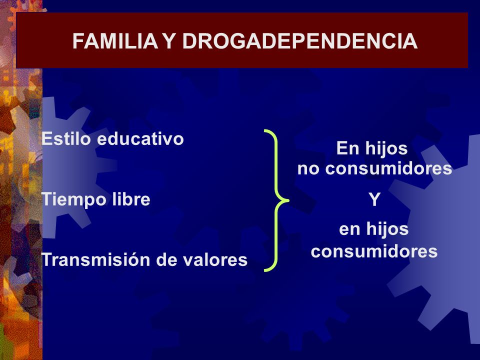 FAMILIA Y DROGADEPENDENCIA