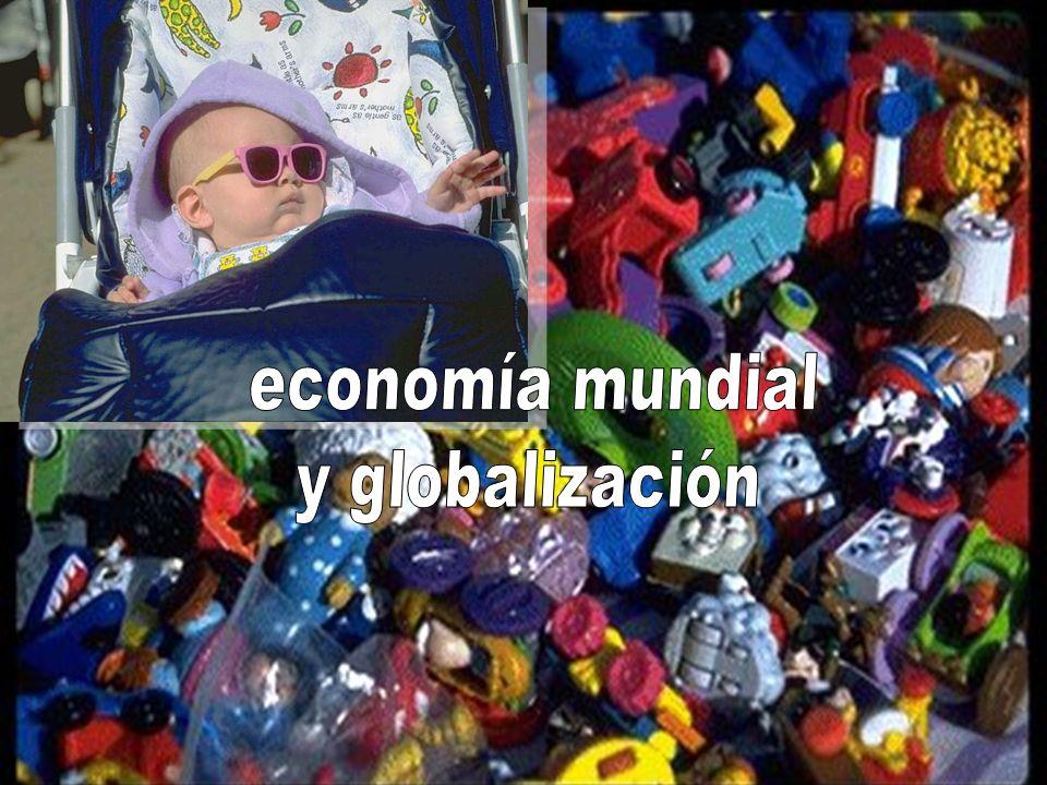 economía mundial y globalización