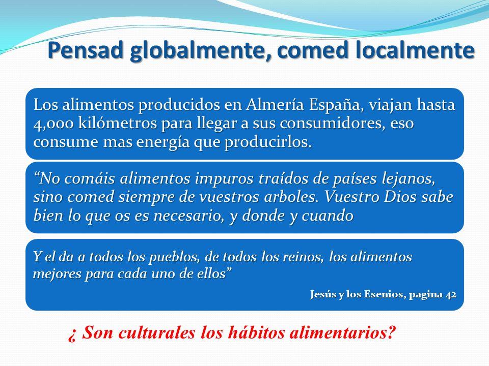 Pensad globalmente, comed localmente