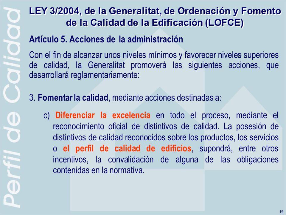 Artículo 5. Acciones de la administración