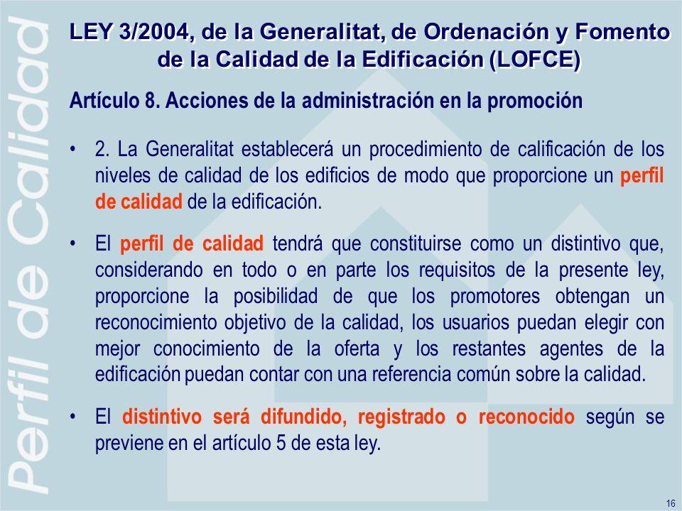 Artículo 8. Acciones de la administración en la promoción