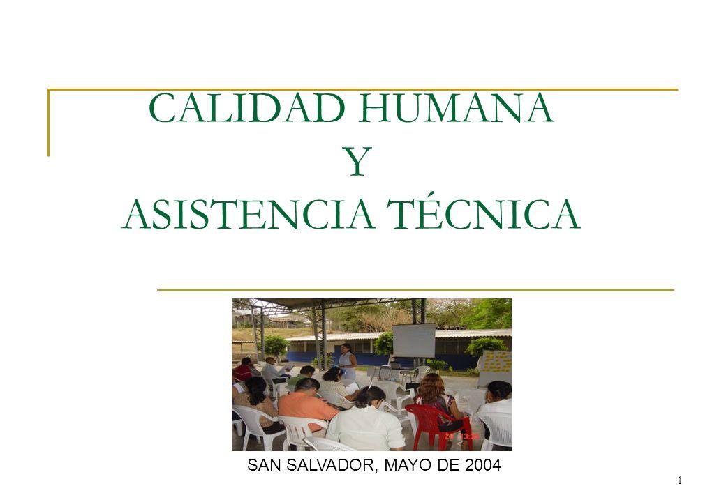 CALIDAD HUMANA Y ASISTENCIA TÉCNICA
